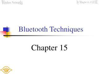 Bluetooth Techniques