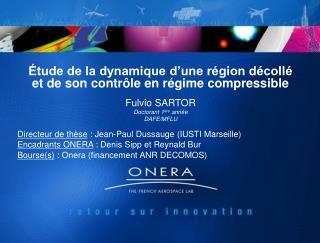 Étude de la dynamique d'une région décollé et de son contrôle en régime compressible