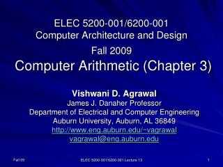 ELEC 5200-001/6200-001 Computer Architecture and Design Fall 2009  Computer Arithmetic (Chapter 3)