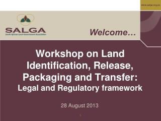 Workshop on Land Identification, Release, Packaging and Transfer: Legal and Regulatory framework