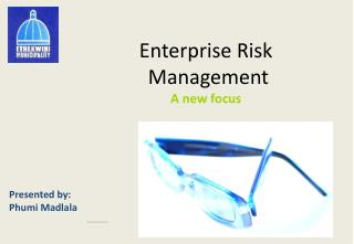 Enterprise Risk  Management A  new focus