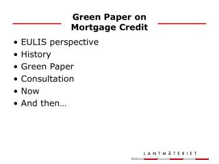 Green Paper on Mortgage Credit