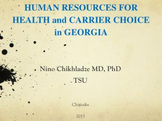 HUMAN RESOURCES FOR HEALTH and CARRIER CHOICE in GEORGIA