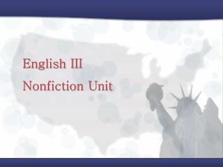 English III Nonfiction Unit