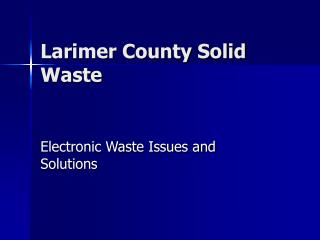 Larimer County Solid Waste