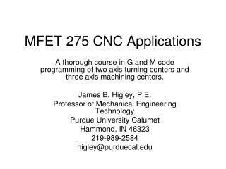 MFET 275 CNC Applications