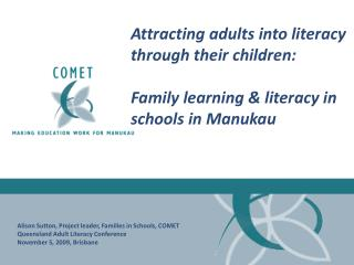 Attracting adults into literacy through their children: