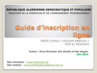 Guide d'inscription en ligne