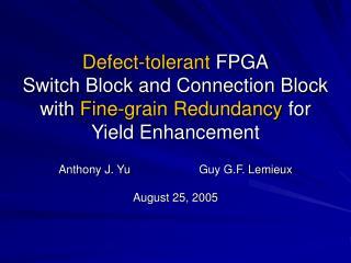 Anthony J. YuGuy G.F. Lemieux August 25, 2005