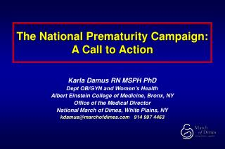 The National Prematurity Campaign: A Call to Action