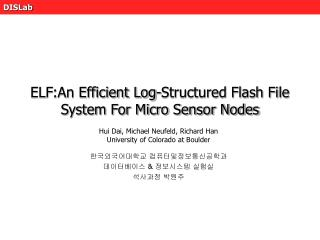 ELF:An Efficient Log-Structured Flash File System For Micro Sensor Nodes