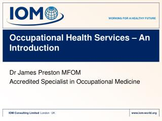Occupational Health Services � An Introduction