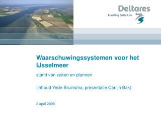 Waarschuwingssystemen voor het IJsselmeer