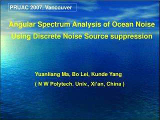 Angular Spectrum Analysis of Ocean Noise Using Discrete Noise Source suppression