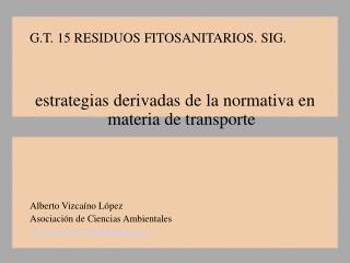 G.T. 15 RESIDUOS FITOSANITARIOS. SIG.