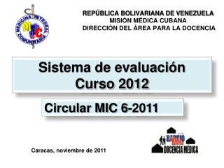 Sistema de evaluación  Curso 2012