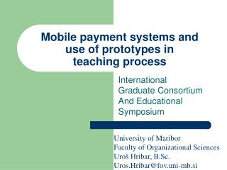 Mobile payment systems and use of prototypes in  teaching process