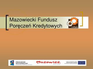 Mazowiecki Fundusz Poręczeń Kredytowych