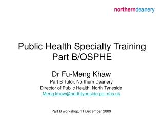 Public Health Specialty Training Part B/OSPHE