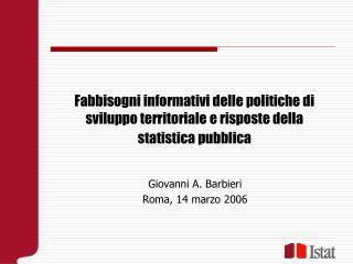 Giovanni A. Barbieri Roma, 14 marzo 2006