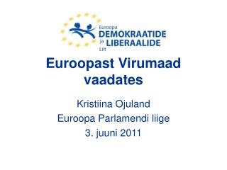 Euroopast Virumaad vaadates