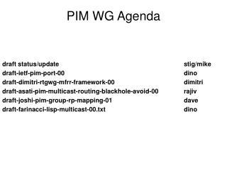 PIM WG Agenda