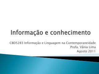 Informa��o e conhecimento