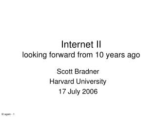 Internet II  looking forward from 10 years ago