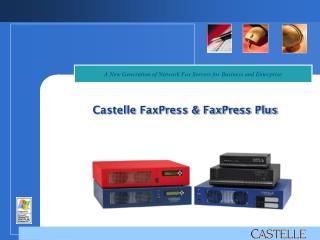 Castelle FaxPress & FaxPress Plus