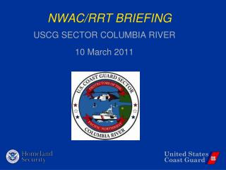 NWAC/RRT BRIEFING