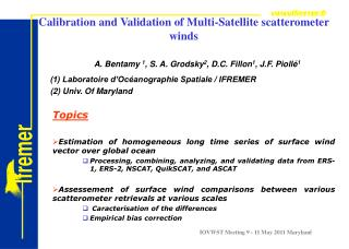 Calibration and Validation of Multi-Satellite scatterometer winds