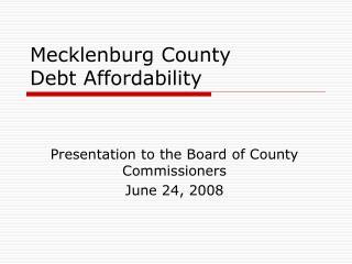 Mecklenburg County Debt Affordability