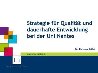 Strategie für Qualität und dauerhafte Entwicklung bei der Uni Nantes