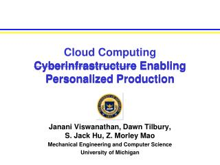 Cloud Computing  Cyberinfrastructure  Enabling Personalized Production