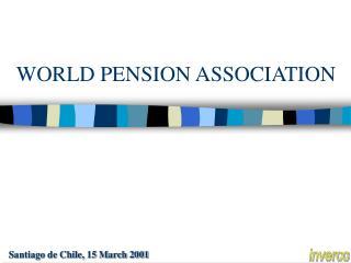 WORLD PENSION ASSOCIATION