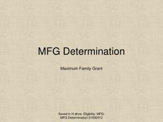 MFG Determination