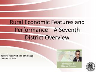 Rural Economic Features and Performance—A Seventh District Overview