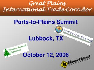 Ports-to-Plains Summit  Lubbock, TX  October 12, 2006