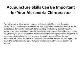 Acupuncture Skills Can Be Important for Your Alexandria Chir