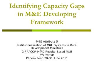 Identifying Capacity Gaps in M&E Developing Framework