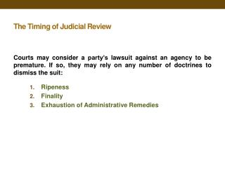 The Timing of Judicial Review