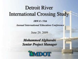 Detroit River  International Crossing Study