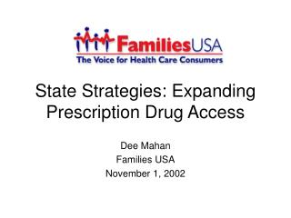 State Strategies: Expanding Prescription Drug Access