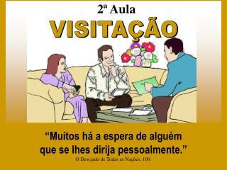 VISITA  O