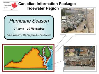 Hurricane Season 01 June – 30 November Be Informed – Be Prepared – Be Secure