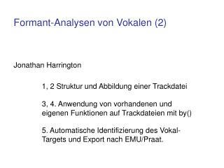 Formant-Analysen von Vokalen (2)