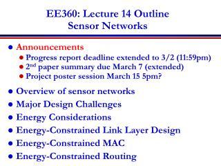 EE360: Lecture 14 Outline Sensor Networks