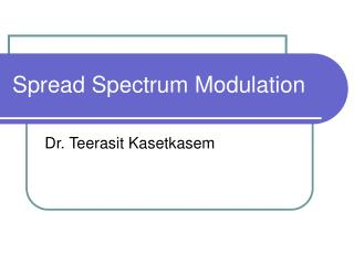 Spread Spectrum Modulation
