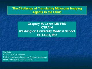 The Challenge of Translating Molecular Imaging Agents to the Clinic