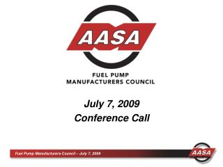July 7, 2009 Conference Call